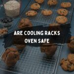 Are Cooling Racks Oven Safe? How To Use A Cooling Rack?