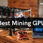 Best Mining GPU: Top 8 Graphics Card For Mining Of 2021