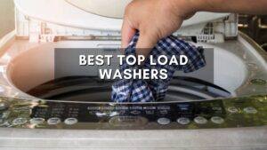 Best Top Load Washers
