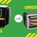 Air Fryer Vs Convection Oven: What's the Difference?