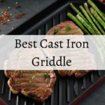 Top 13 Best Cast Iron Griddle Reviews in 2021 You Should Buy