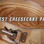 Top 15 Best Springform Pan For Cheesecake
