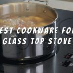 15 Best Cookware For Glass Top Stove of 2021