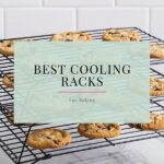 Top 10 Best Cooling Rack For Baking of 2021