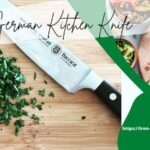 The 8 Best German Kitchen Knives for 2021