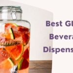 Top 10 Best Glass Beverage Dispensers You Should Buy in 2021