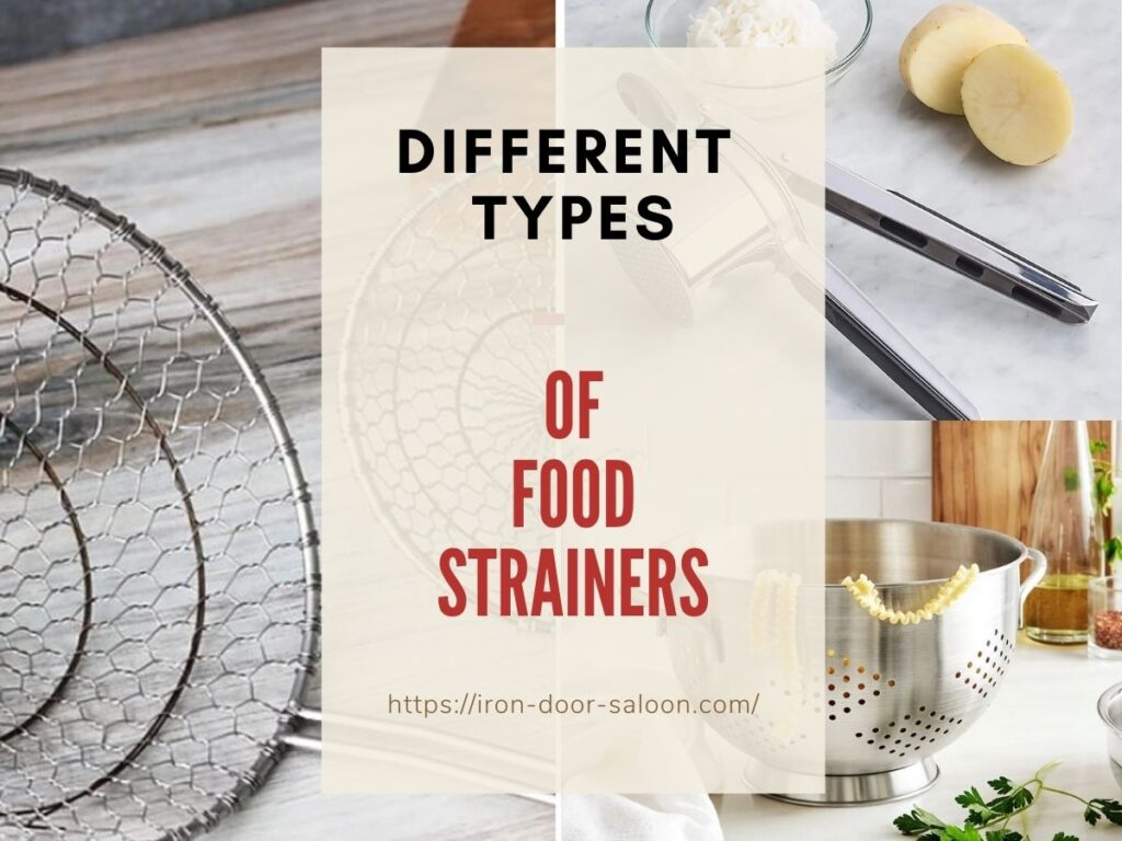 Different Types of Food Strainers