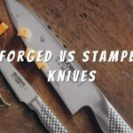Forged Vs Stamped Knives And What's the Difference?