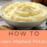 How To Thicken Mashed Potatoes: Step By Step