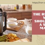 The Reasons You Should Buy a Soup Maker